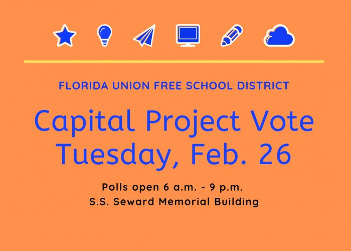 Text: FUFSD Capital Project Vote, Tuesday, Feb. 26. Polls open 6 a,m. - 9 p.m. S.S. Seward Memorial Building